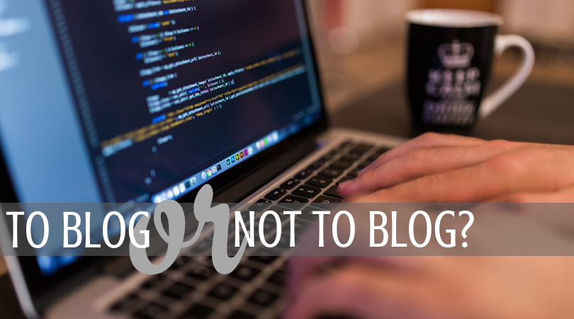 Blogging – Why Do It?