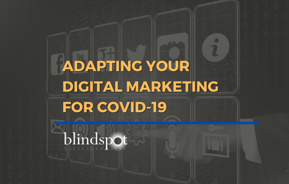 Adapting Your Digital Marketing for Covid-19