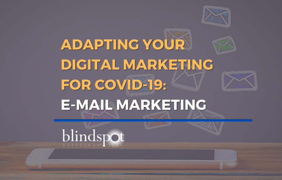 Adapting Your Digital Marketing: Email Marketing for Covid-19